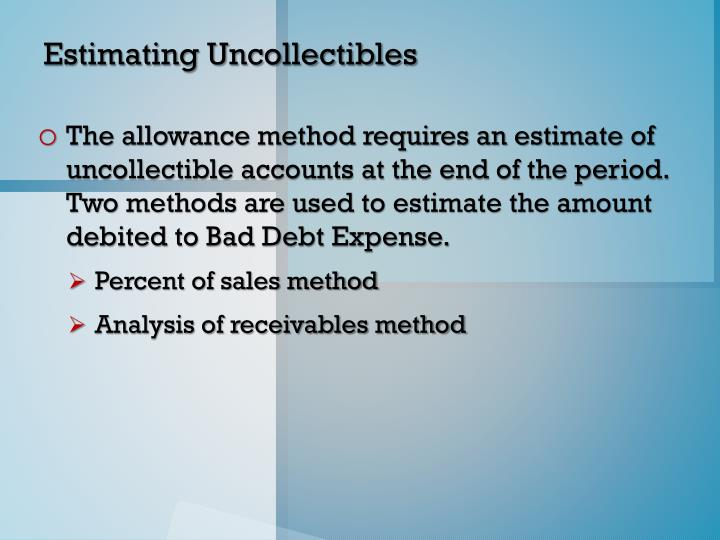 Estimating Uncollectibles