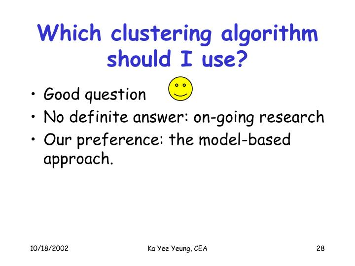 Which clustering algorithm should I use?