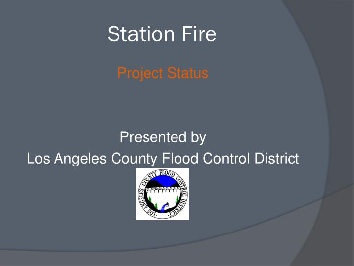 station fire n.
