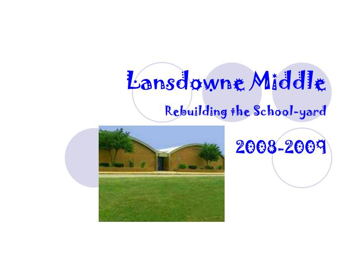 lansdowne middle rebuilding the school yard n.