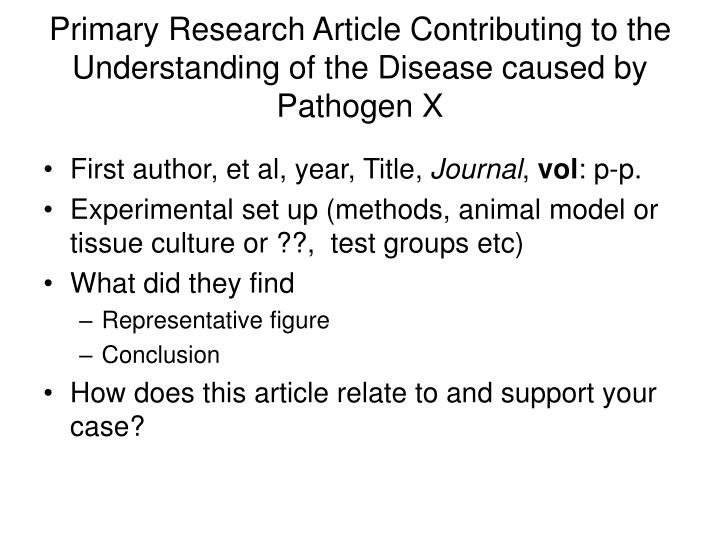 Primary Research Article Contributing to the Understanding of the Disease caused by Pathogen X