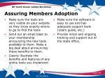 assuring members adoption