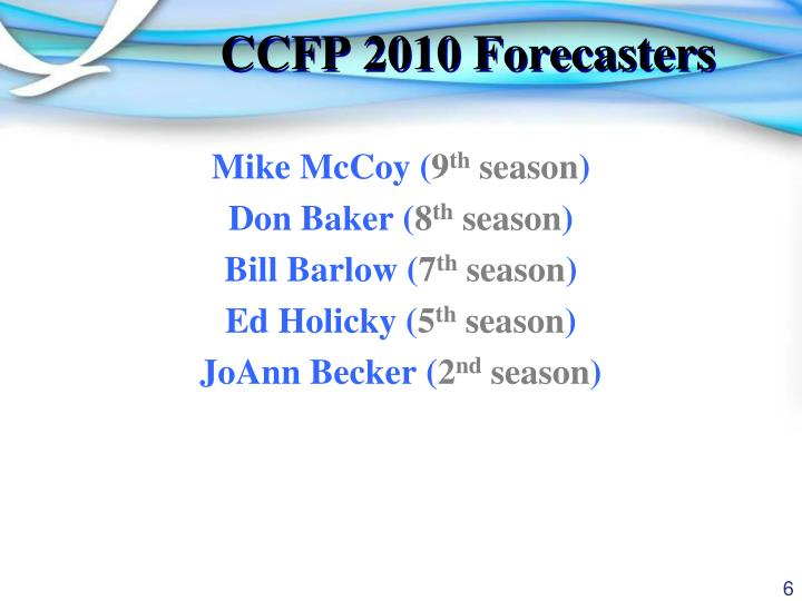 CCFP 2010 Forecasters