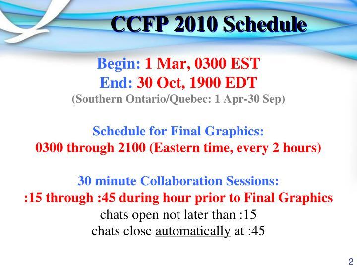 Ccfp 2010 schedule