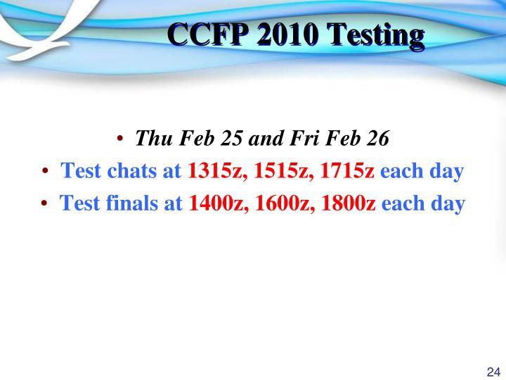 CCFP 2010 Testing