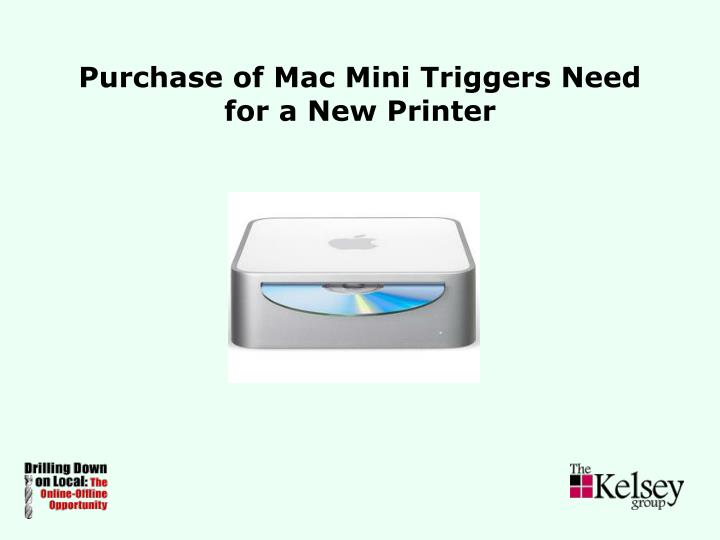 Purchase of Mac Mini Triggers Need for a New Printer