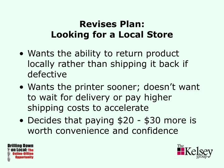 Revises Plan: