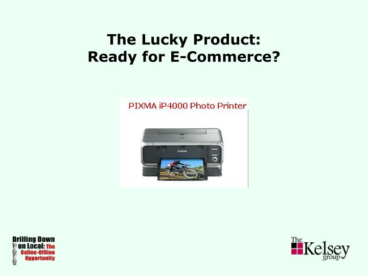The Lucky Product: