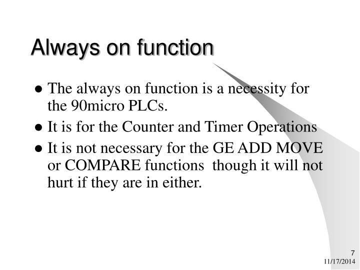Always on function