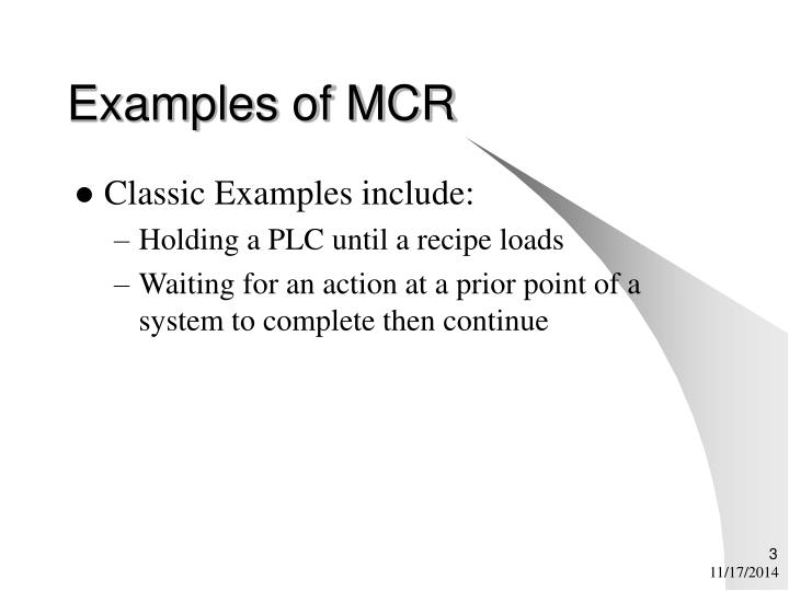 Examples of mcr