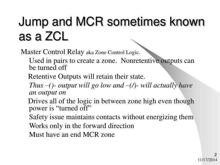 Jump and mcr sometimes known as a zcl