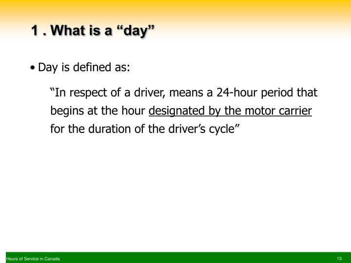 "1 . What is a ""day"""