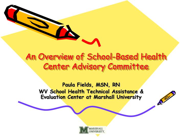 an overview of school based health center advisory committee n.
