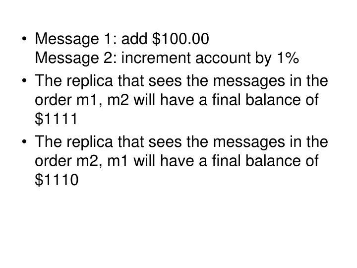Message 1: add $100.00