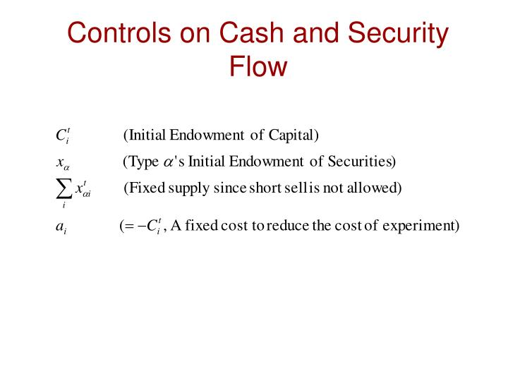 Controls on cash and security flow