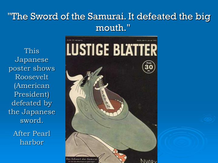 """The Sword of the Samurai. It defeated the big mouth."""