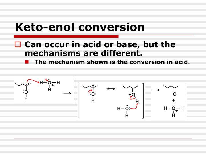 Keto-enol conversion