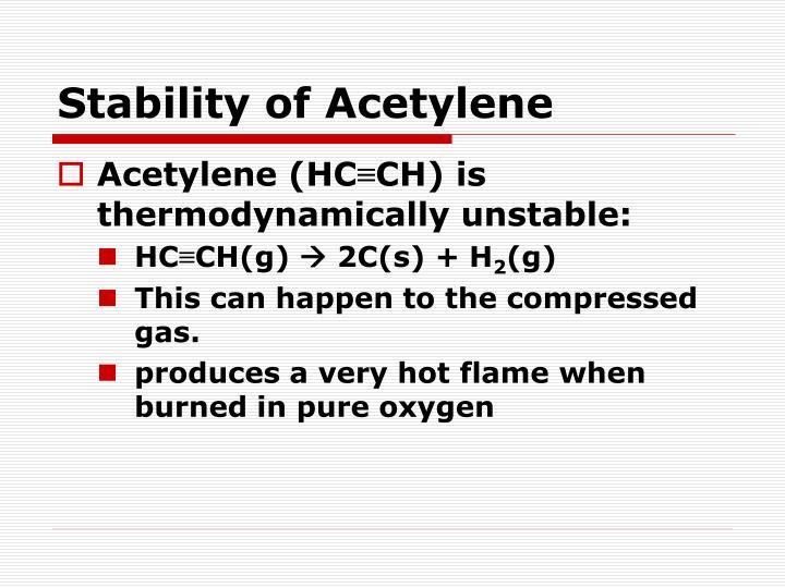 Stability of Acetylene