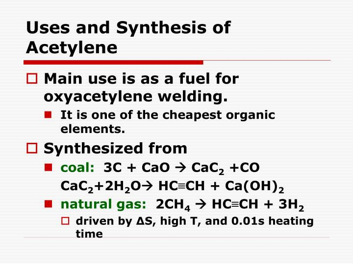 Uses and Synthesis of Acetylene