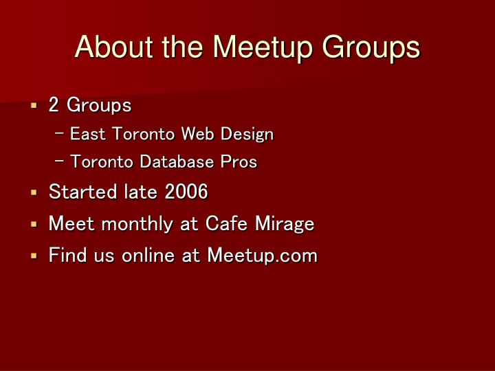 About the meetup groups