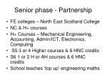 senior phase partnership