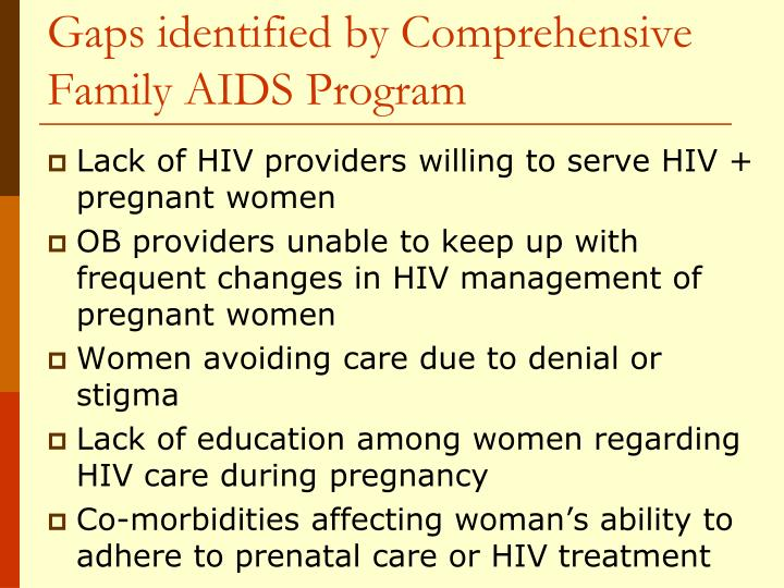 Gaps identified by Comprehensive Family AIDS Program