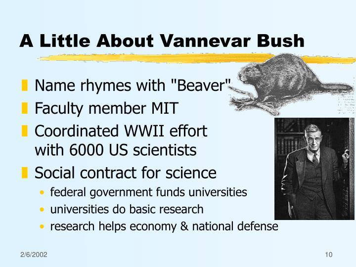 A Little About Vannevar Bush