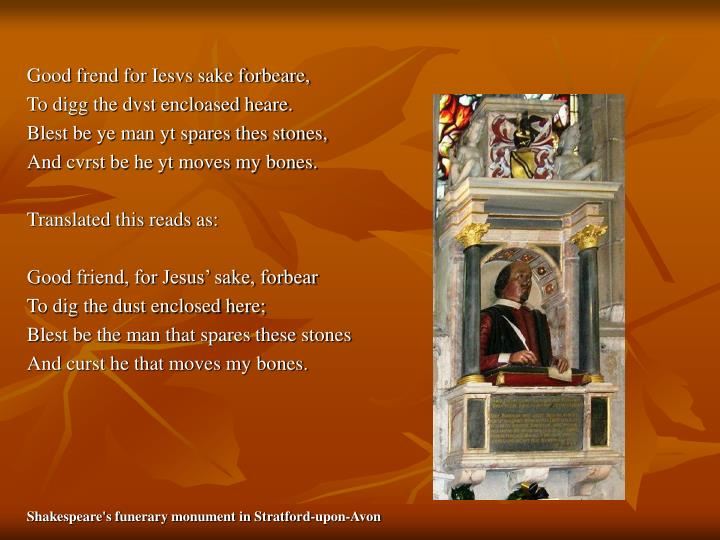Good frend for Iesvs sake forbeare,