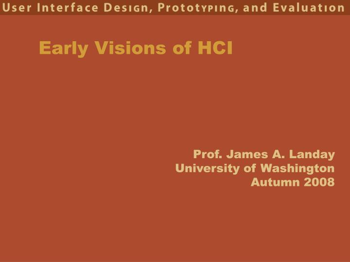 early visions of hci n.