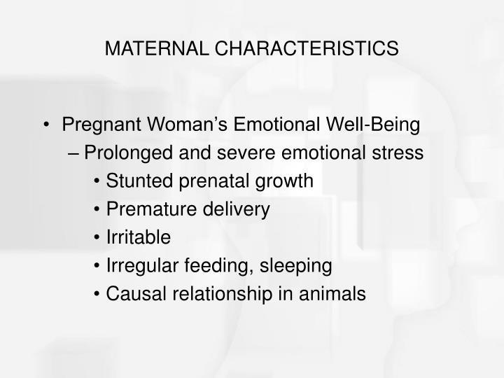 MATERNAL CHARACTERISTICS