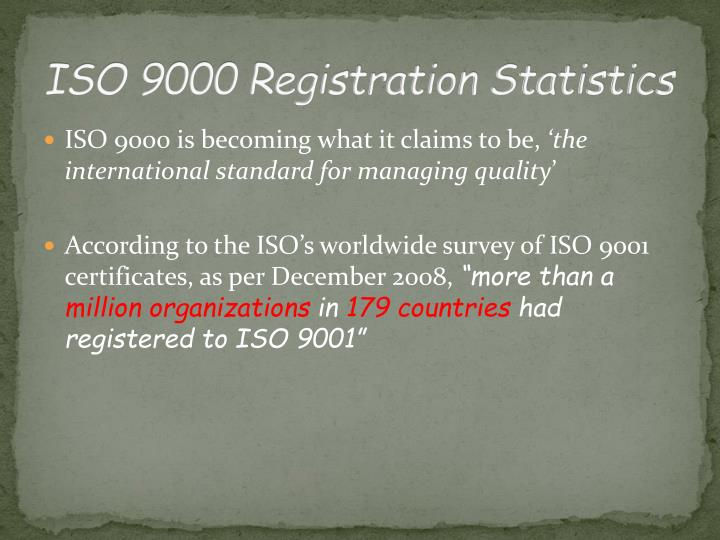 ISO 9000 Registration Statistics