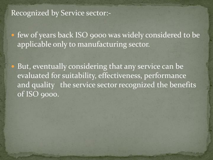 Recognized by Service sector:-