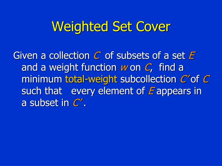 Weighted Set Cover