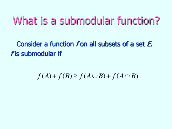What is a submodular function