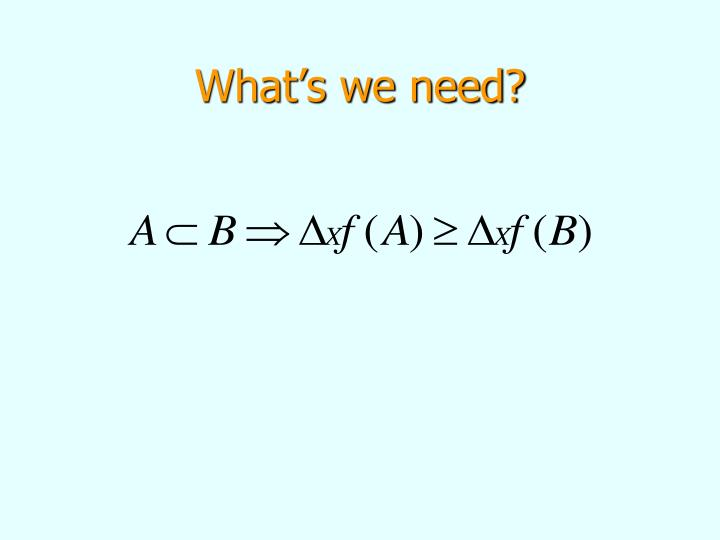 What's we need?