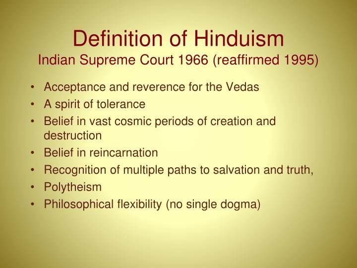 Definition of hinduism indian supreme court 1966 reaffirmed 1995