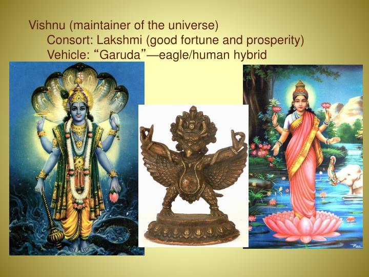 Vishnu (maintainer of the universe)