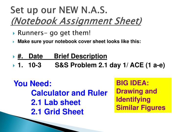 Set up our new n a s notebook assignment sheet