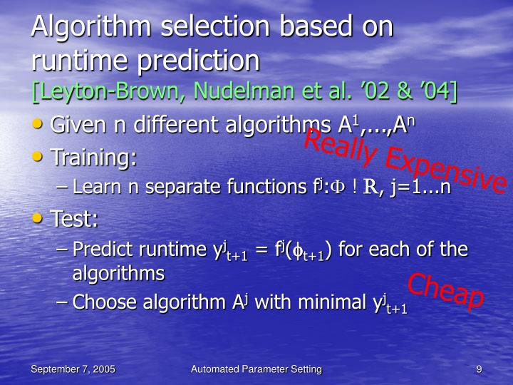 Algorithm selection based on runtime prediction