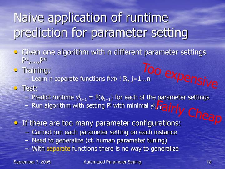 Naive application of runtime prediction for parameter setting