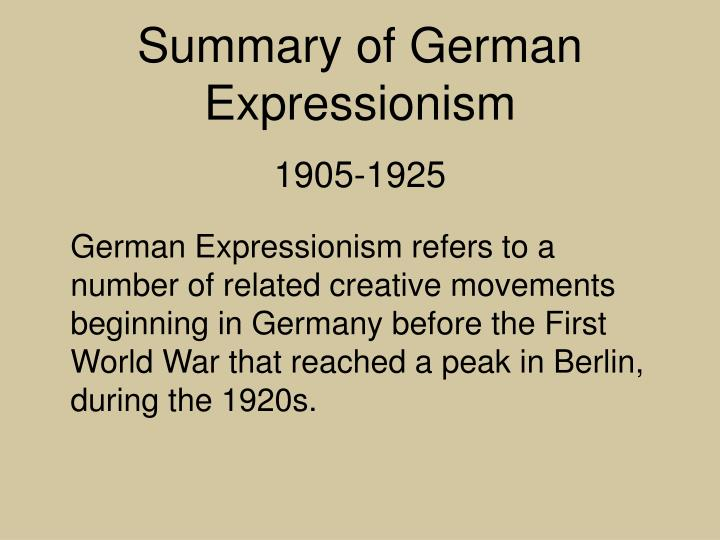 Summary of German Expressionism