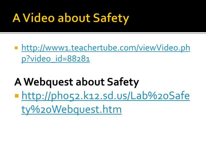 A Video about Safety