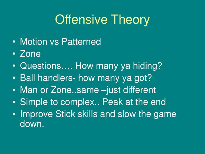 Offensive theory