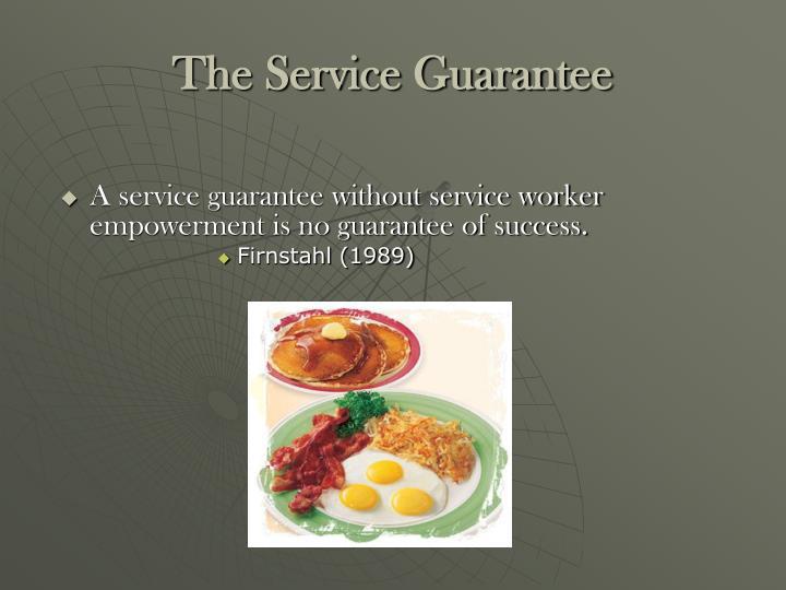 The Service Guarantee
