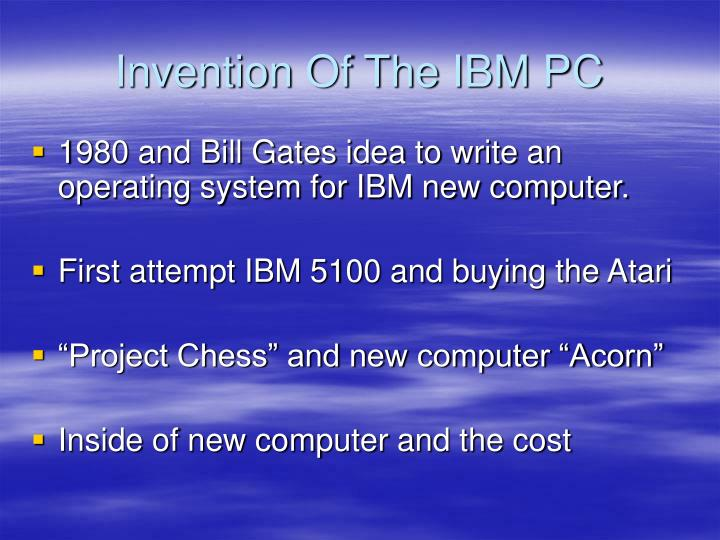 Invention Of The IBM PC