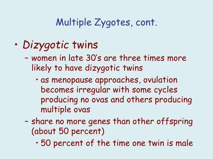 Multiple Zygotes, cont.