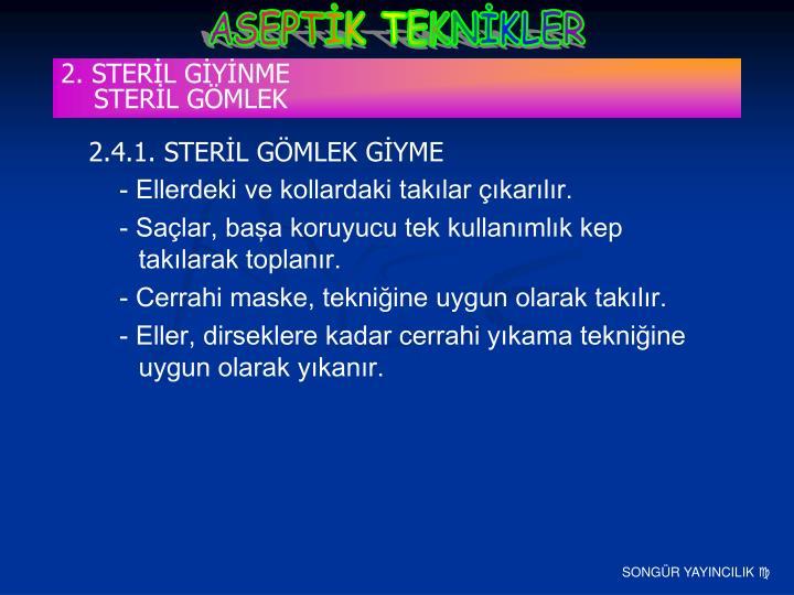 2. STERİL GİYİNME