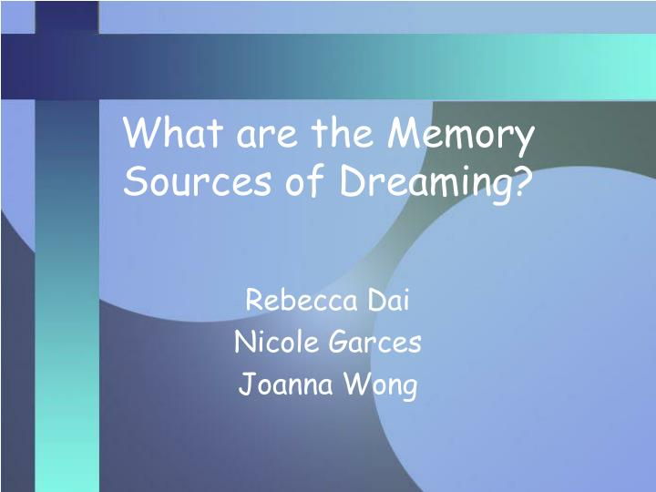 what are the memory sources of dreaming n.