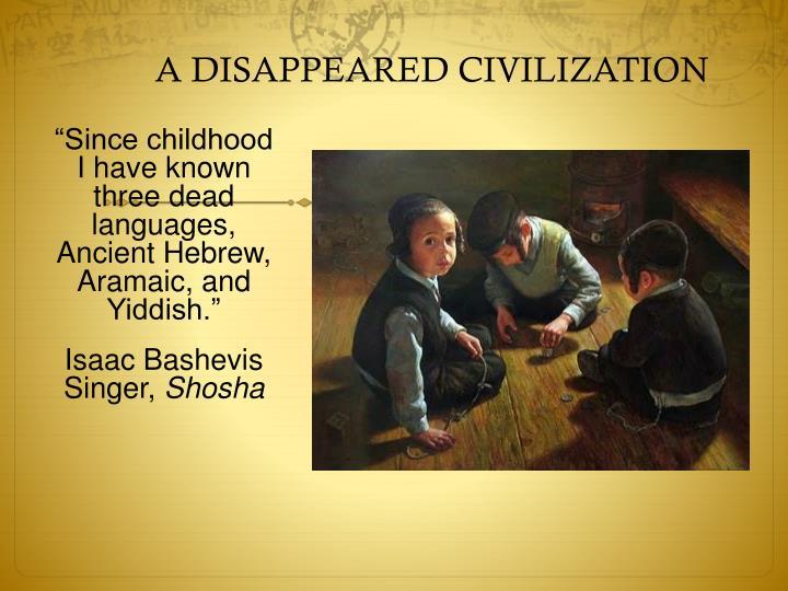 A disappeared civilization