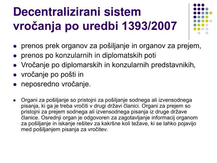 Decentralizirani sistem vročanja po uredbi 1393/2007